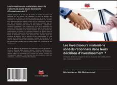 Buchcover von Les investisseurs malaisiens sont-ils rationnels dans leurs décisions d'investissement ?
