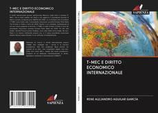 Capa do livro de T-MEC E DIRITTO ECONOMICO INTERNAZIONALE