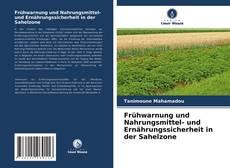 Couverture de Frühwarnung und Nahrungsmittel- und Ernährungssicherheit in der Sahelzone