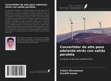 Bookcover of Convertidor de alto paso adelante-atrás con salida paralela
