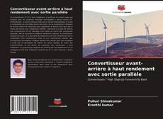 Bookcover of Convertisseur avant-arrière à haut rendement avec sortie parallèle
