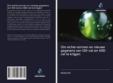 Buchcover von Om echte vormen en nieuwe gegevens van 120-cel en 600-cel te krijgen