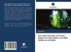 Borítókép a  Um reale Formen und neue Daten von 120-Zellen und 600-Zellen zu erhalten - hoz