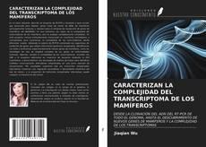 Borítókép a  CARACTERIZAN LA COMPLEJIDAD DEL TRANSCRIPTOMA DE LOS MAMÍFEROS - hoz