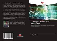 Borítókép a  Techniques de détection moléculaire - hoz
