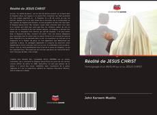 Couverture de Réalité de JESUS CHRIST