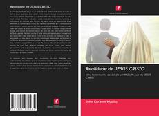 Bookcover of Realidade de JESUS CRISTO