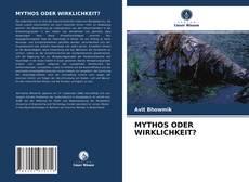Bookcover of MYTHOS ODER WIRKLICHKEIT?