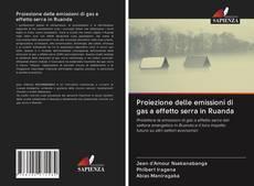 Обложка Proiezione delle emissioni di gas a effetto serra in Ruanda