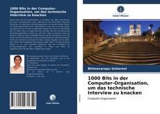 Bookcover of 1000 Bits in der Computer-Organisation, um das technische Interview zu knacken