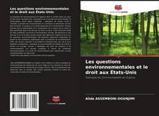 Copertina di Les questions environnementales et le droit aux États-Unis