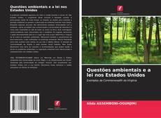 Copertina di Questões ambientais e a lei nos Estados Unidos