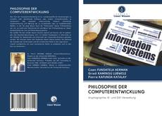 Bookcover of PHILOSOPHIE DER COMPUTERENTWICKLUNG