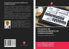 Bookcover of FILOSOFIA DE DESENVOLVIMENTO DE COMPUTADORES