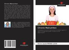 Bookcover of Chronic Malnutrition