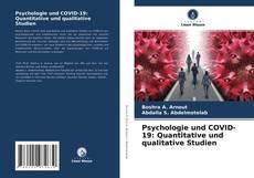 Bookcover of Psychologie und COVID-19: Quantitative und qualitative Studien