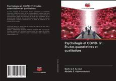 Bookcover of Psychologie et COVID-19 : Études quantitatives et qualitatives