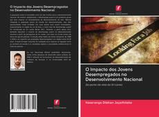 Обложка O Impacto dos Jovens Desempregados no Desenvolvimento Nacional