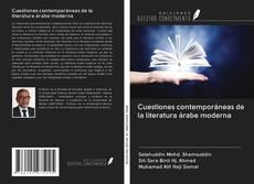 Borítókép a  Cuestiones contemporáneas de la literatura árabe moderna - hoz