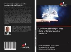 Bookcover of Questioni contemporanee della letteratura araba moderna