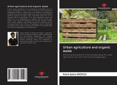 Couverture de Urban agriculture and organic waste