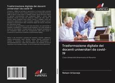 Trasformazione digitale dei docenti universitari da covid-19的封面