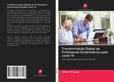 Buchcover von Transformação Digital de Professores Universitários pelo covid-19