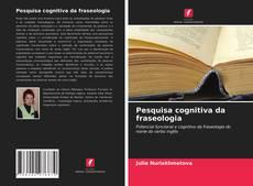Couverture de Pesquisa cognitiva da fraseologia
