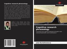 Обложка Cognitive research phraseology