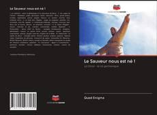 Bookcover of Le Sauveur nous est né !