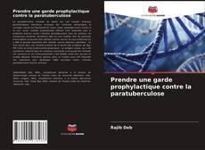 Prendre une garde prophylactique contre la paratuberculose的封面