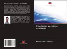 Обложка Introduction au système multimédia