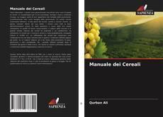 Bookcover of Manuale dei Cereali