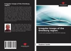 Bookcover of Irregular troops of the Orenburg region: