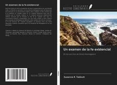 Capa do livro de Un examen de la fe existencial