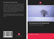 Capa do livro de Um Exame de Fé Existencial
