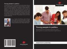 Bookcover of Young people in politics