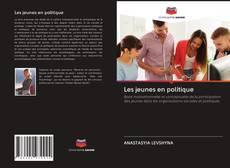 Bookcover of Les jeunes en politique