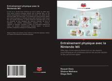 Bookcover of Entraînement physique avec la Nintendo Wii