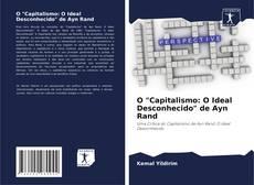 """Обложка O """"Capitalismo: O Ideal Desconhecido"""" de Ayn Rand"""