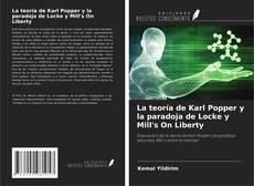 Copertina di La teoría de Karl Popper y la paradoja de Locke y Mill's On Liberty