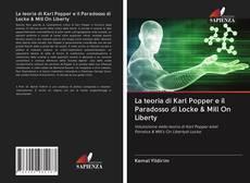 Copertina di La teoria di Karl Popper e il Paradosso di Locke & Mill On Liberty