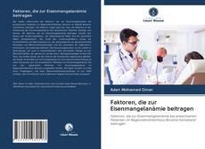 Bookcover of Faktoren, die zur Eisenmangelanämie beitragen