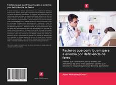 Capa do livro de Factores que contribuem para a anemia por deficiência de ferro