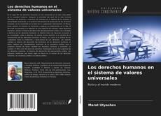 Portada del libro de Los derechos humanos en el sistema de valores universales
