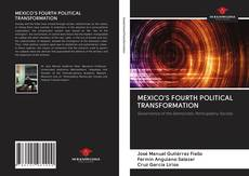 Portada del libro de MEXICO'S FOURTH POLITICAL TRANSFORMATION