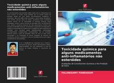 Buchcover von Toxicidade química para alguns medicamentos anti-inflamatórios não esteróides
