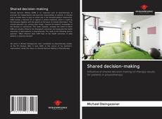 Bookcover of Shared decision-making