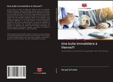 Bookcover of Une bulle immobilière à Vienne?!