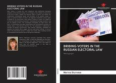 Couverture de BRIBING VOTERS IN THE RUSSIAN ELECTORAL LAW